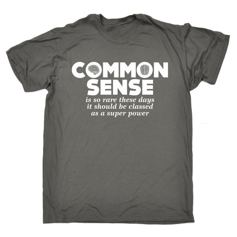 123t Men's Common Sense Is So Rare These Days Super Power Funny T-Shirt