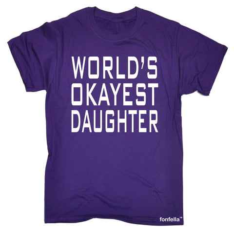 123t Men's World's Okayest Daughter Funny T-Shirt