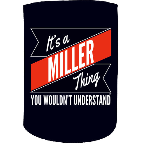 123t Stubby Holder - Miller Thing Surname - Funny Novelty Birthday Gift Joke Beer Can Bottle