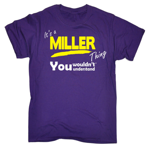 123t Kids It's A Miller Thing You Wouldn't Understand Funny T-Shirt Ages 3-13