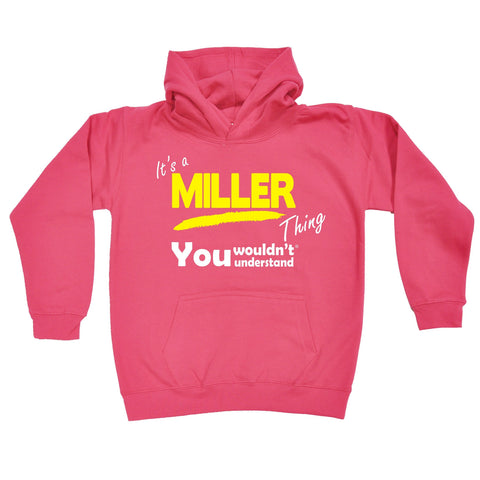 123t Kids It's A Miller Thing You Wouldn't Understand Funny Hoodie Ages 1-13