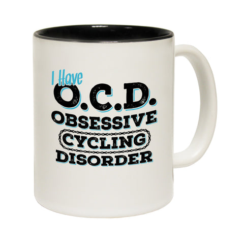 Ride Like The Wind I Have OCD ... Cycling Disorder Funny Mug