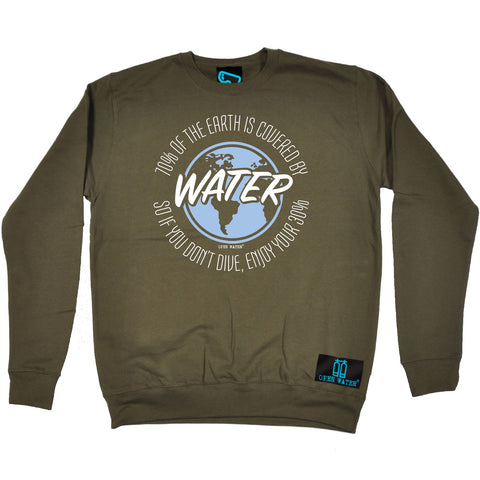 Open Water - 70 Percent of The Earth Water - Sailing SWEATSHIRT