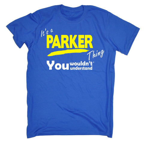 123t Kids It's A Parker Thing You Wouldn't Understand Funny T-Shirt Ages 3-13