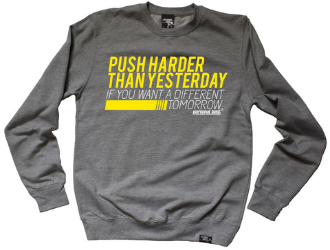 Personal Best Push Harder Than Yesterday If Want A Different Tomorrow Running Sweatshirt