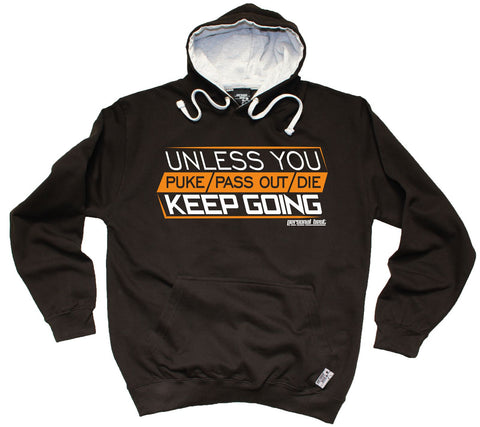 Personal Best Unless You Puke Pass Out Die Keep Going Running Hoodie