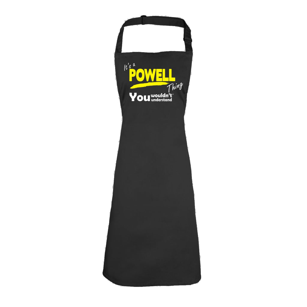 123t It's A Powell Thing You Wouldn't Understand Funny Apron
