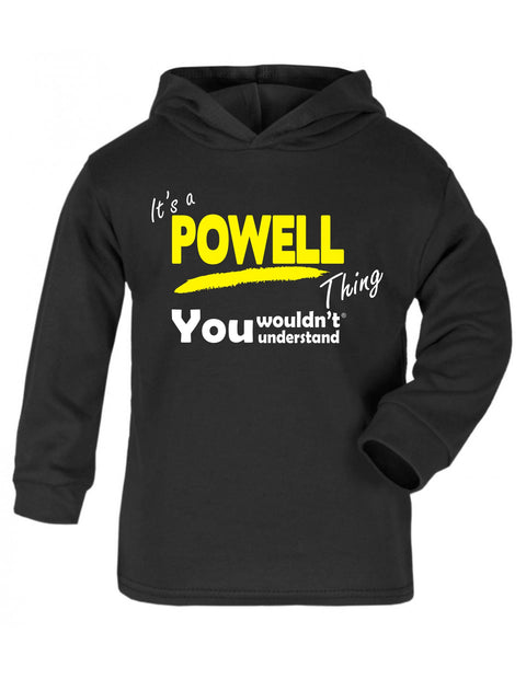 123t Baby It's A Powell Thing You Wouldn't Understand Funny Toddlers Cotton Hoodie