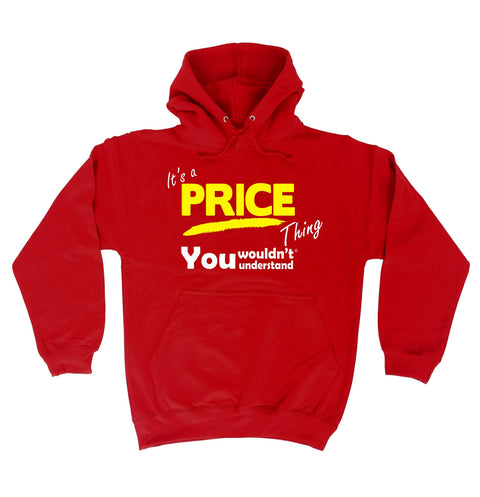 123t It's A Price Thing You Wouldn't Understand Funny Hoodie