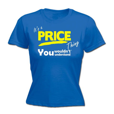 123t Women's It's A Price Thing You Wouldn't Understand Funny T-Shirt