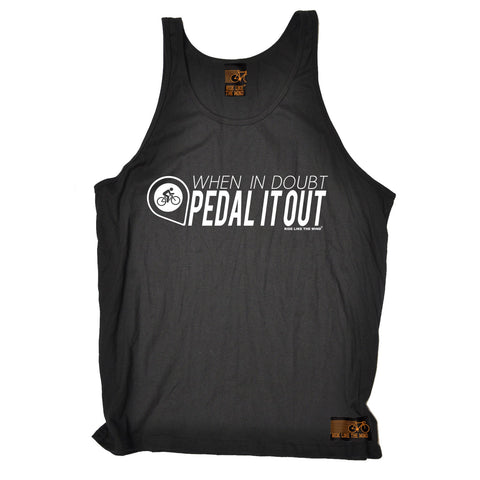 Ride Like The Wind When In Doubt Pedal It Out Cycling Vest Top