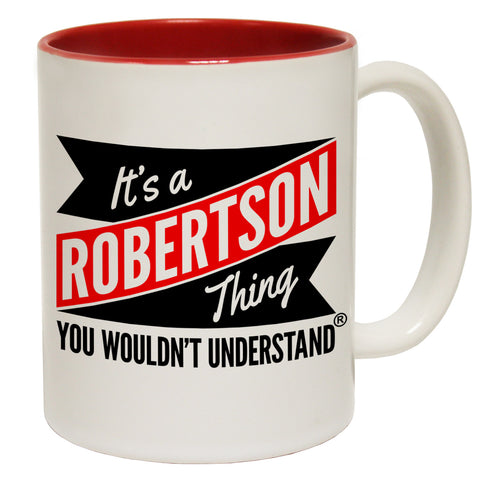 123t New It's A Robertson Thing You Wouldn't Understand Funny Mug, 123t Mugs