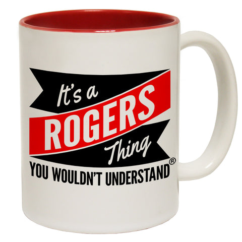 123t New It's A Rogers Thing You Wouldn't Understand Funny Mug