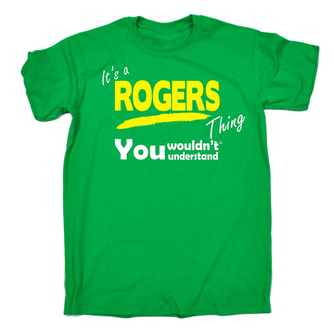 123t Men's It's A Rogers Thing You Wouldn't Understand Funny T-Shirt