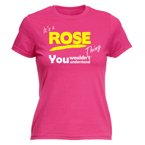 123t Women's It's A Rose Thing You Wouldn't Understand Funny T-Shirt