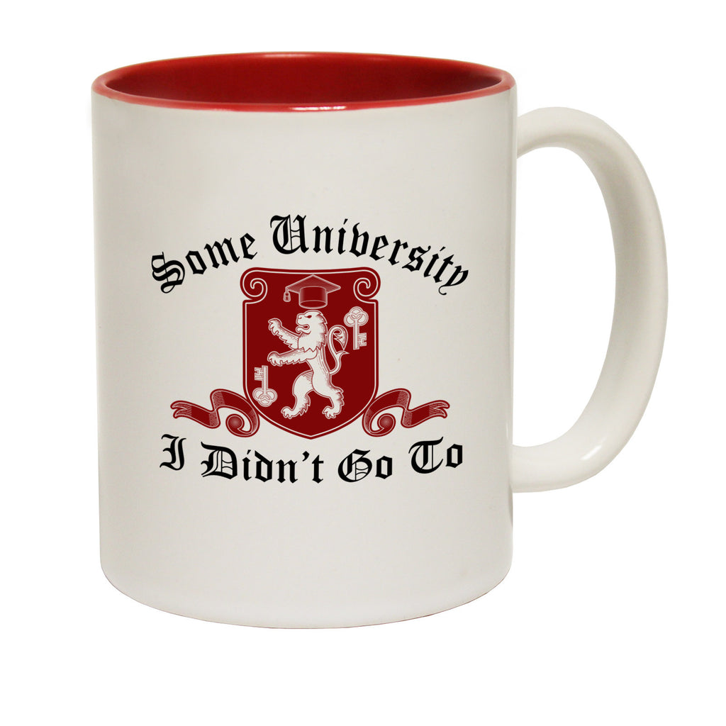 123t Some University I Didn't Go To Funny Mug