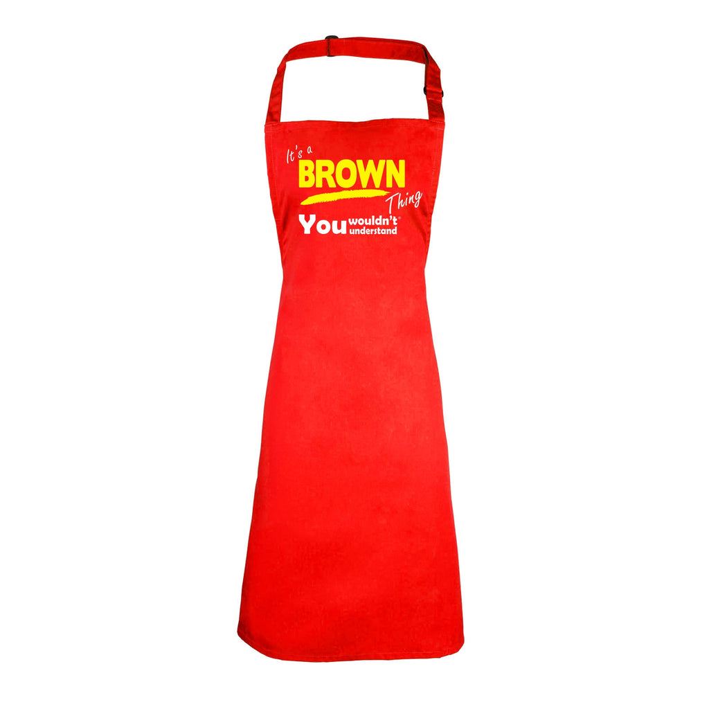 123t Kids It's A Brown Thing You Wouldn't Understand Cooking Playtime Apron