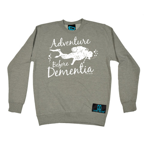 Open Water Adventure Before Dementia Scuba Diving Sweatshirt