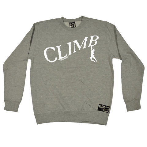 Adrenaline Addict Climb Rock Climbing Man Design Sweatshirt