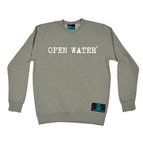 Open Water White Text Design Scuba Diving Sweatshirt