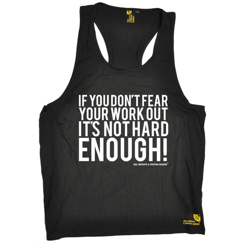 SWPS If You Don't Fear Your Work Out Sex Weights And Protein Shakes Gym Men's Tank Top