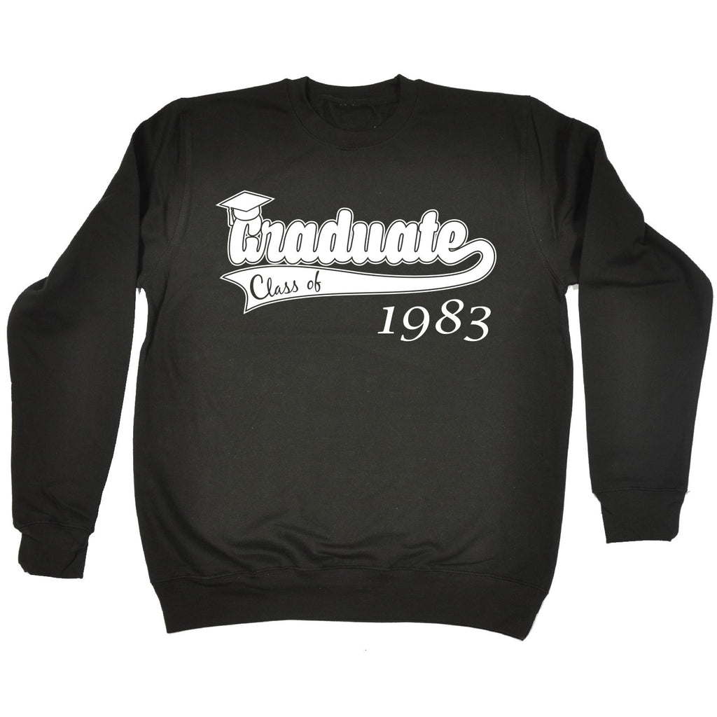 123t Graduate Class Of Any Year Personalisation Design Funny Sweatshirt