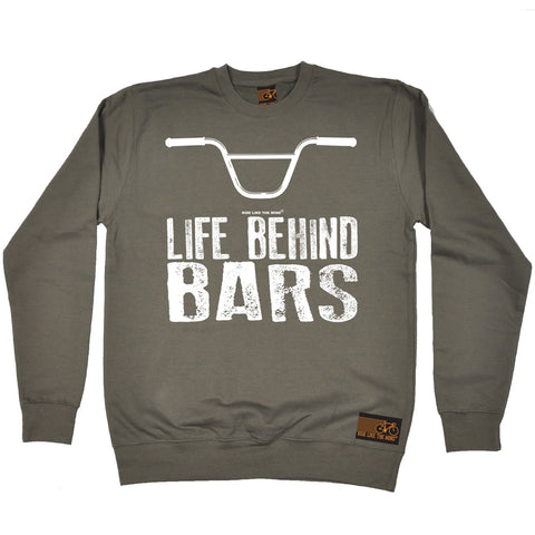 Ride Like The Wind Life Behind Bars BMX Cycling Sweatshirt