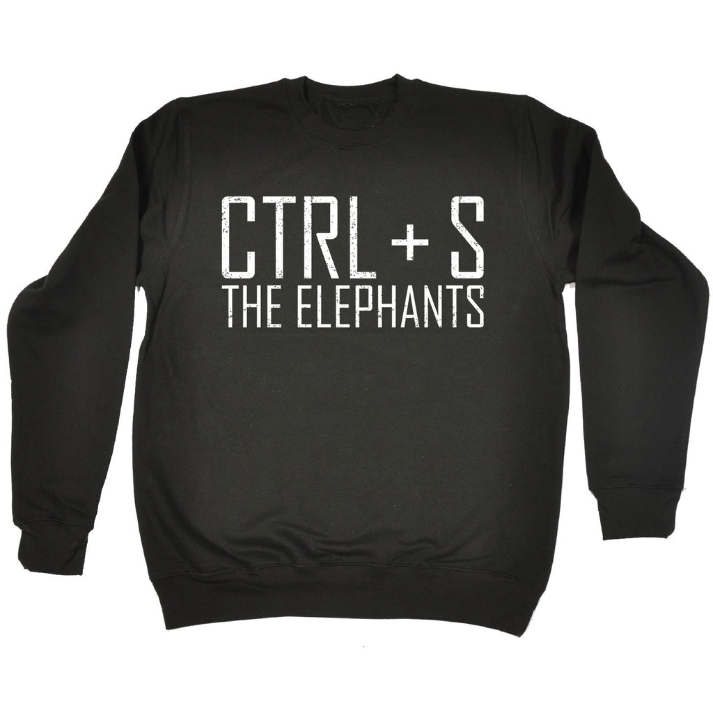 123t CTRL + S The Elephants Funny Sweatshirt - 123t clothing gifts presents