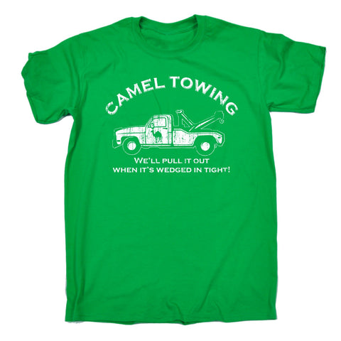 123t Men's Camel Towing We'll Pull It Out When It's Wedged In Tight Funny T-Shirt