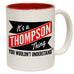 123t New It's A Thompson Thing You Wouldn't Understand Funny Mug, 123t Mugs