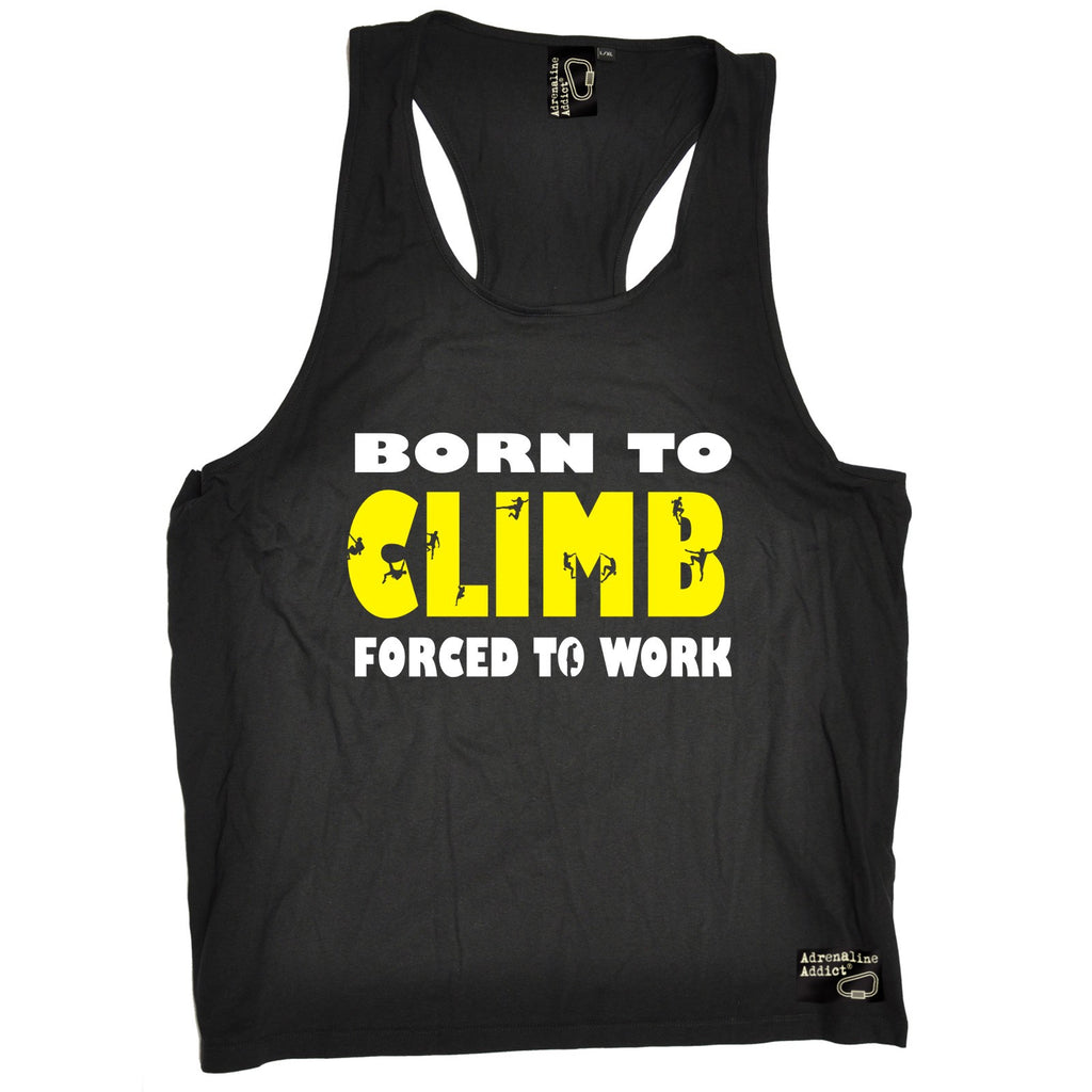 Adrenaline Addict Born To Climb Forced To Work Rock Climbing Men's Tank Top