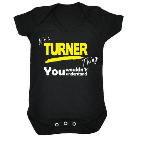123t Baby It's A Turner Thing You Wouldn't Understand Funny Babygrow, Its A Surname Thing