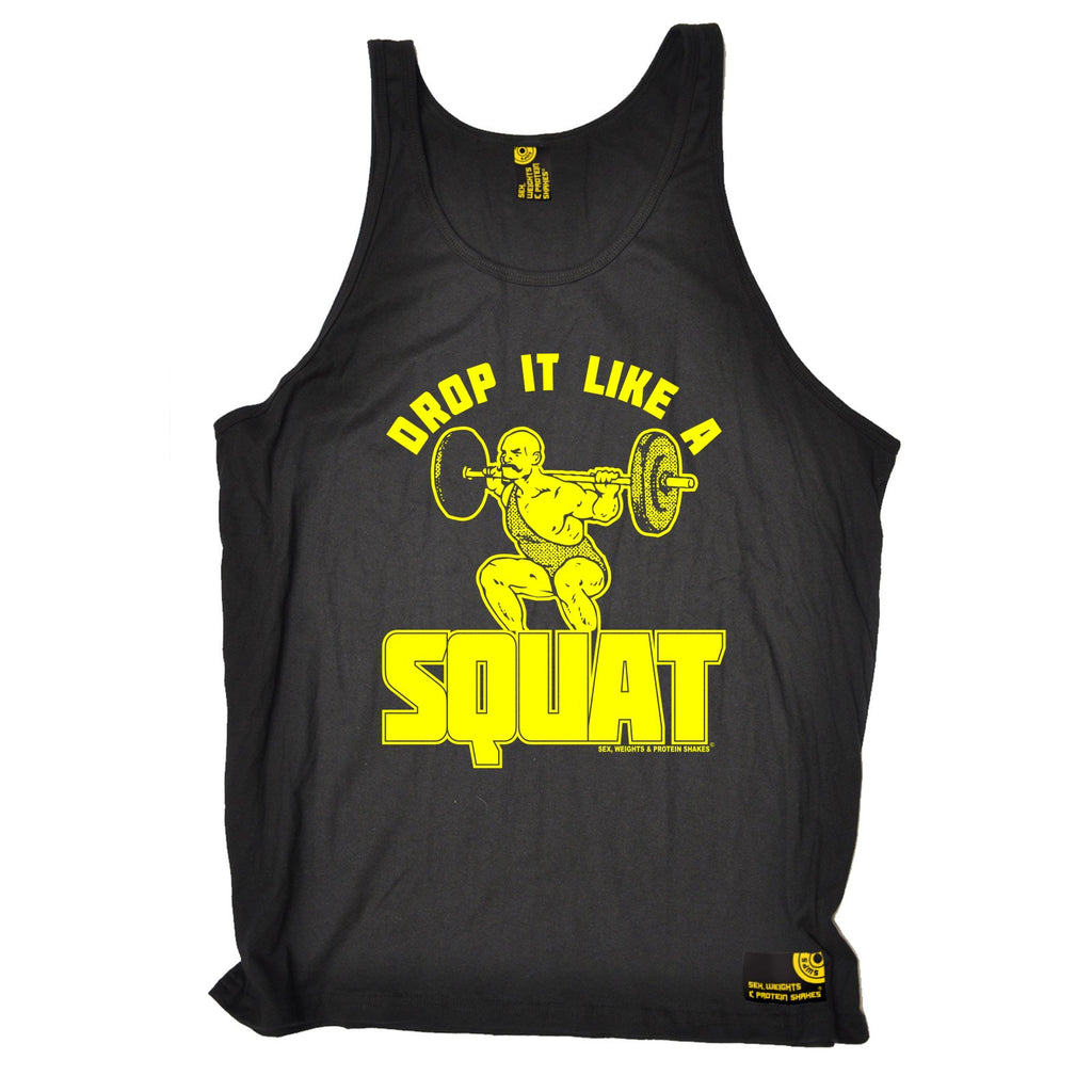 Sex Weights and Protein Shakes Drop It Like A Squat Sex Weights And Protein Shakes Gym Vest Top