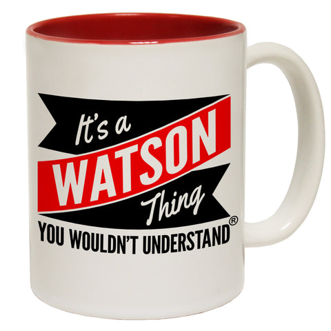 123t New It's A Watson Thing You Wouldn't Understand Funny Mug