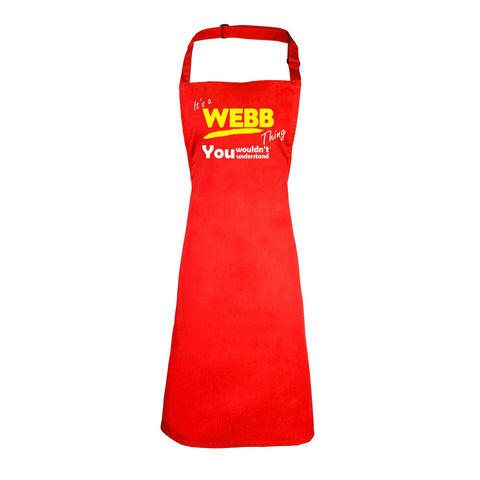 123t It's A Webb Thing You Wouldn't Understand Funny Apron