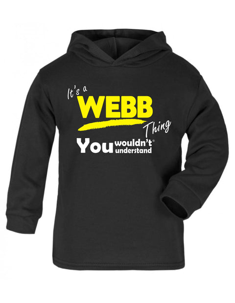 123t Baby It's A Webb Thing You Wouldn't Understand Funny Toddlers Cotton Hoodie