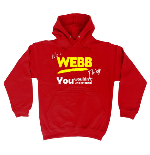 123t It's A Webb Thing You Wouldn't Understand Funny Hoodie
