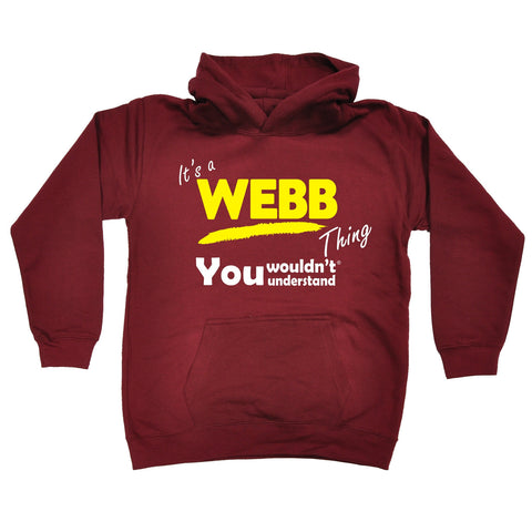 123t Kids It's A Webb Thing You Wouldn't Understand Funny Hoodie Ages 1-13