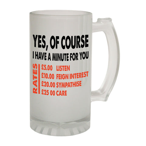 123t Frosted Glass Beer Stein - Yes Minute Rates Sarcastic - Funny Novelty Birthday