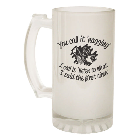 123t Frosted Glass Beer Stein - You Call It Nagging Mum Wife - Funny Novelty Birthday