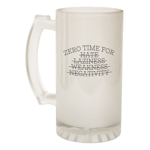 123t Frosted Glass Beer Stein - Zero Time For Hate Training - Funny Novelty Birthday