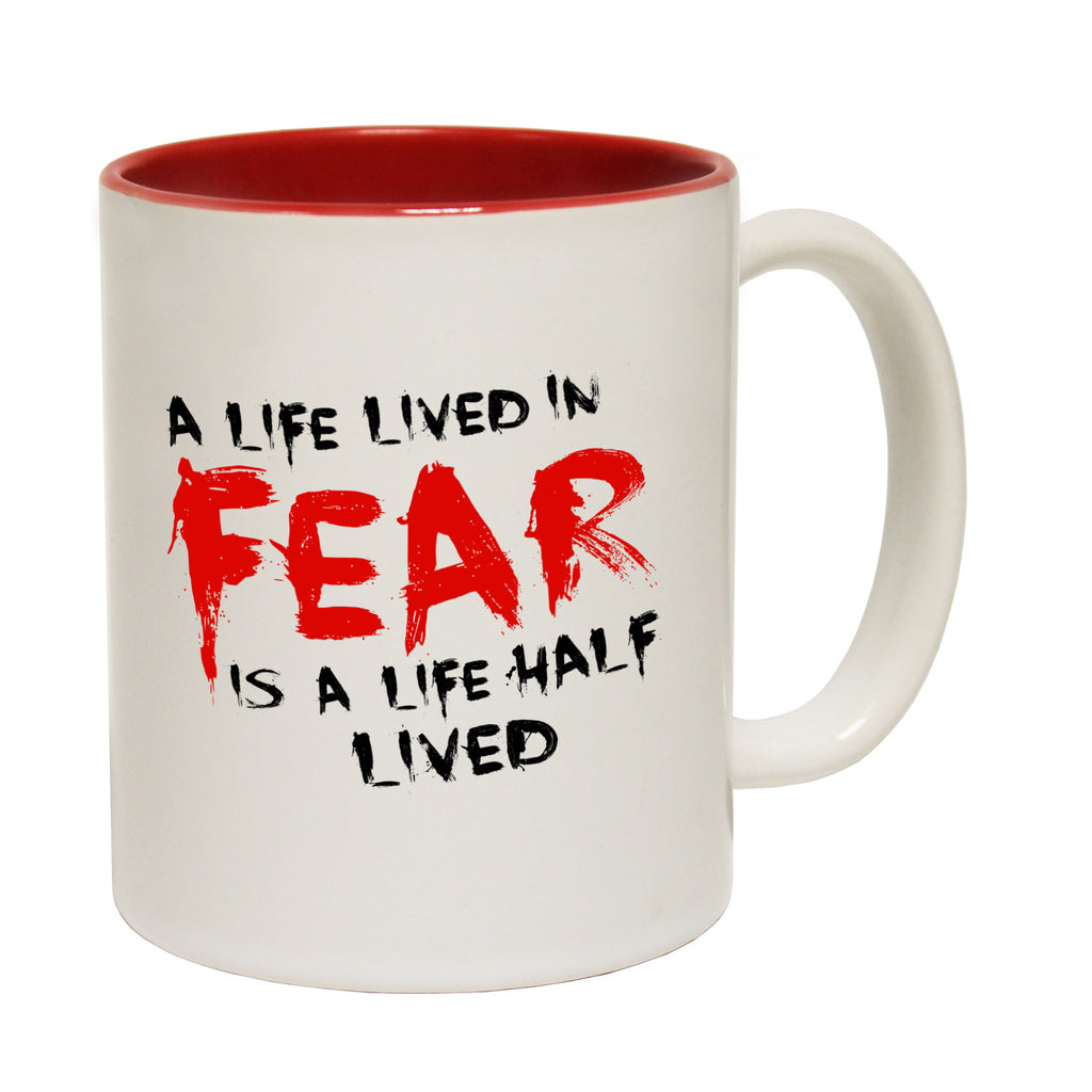 123t A Life Lived In Fear Is A Life Half Lived Funny Mug - 123t clothing gifts presents