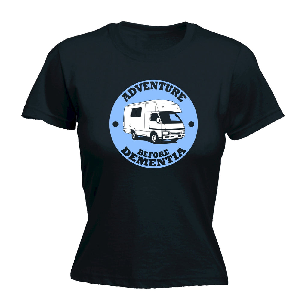 123t Women's Adventure Before Dementia Caravan Funny T-Shirt