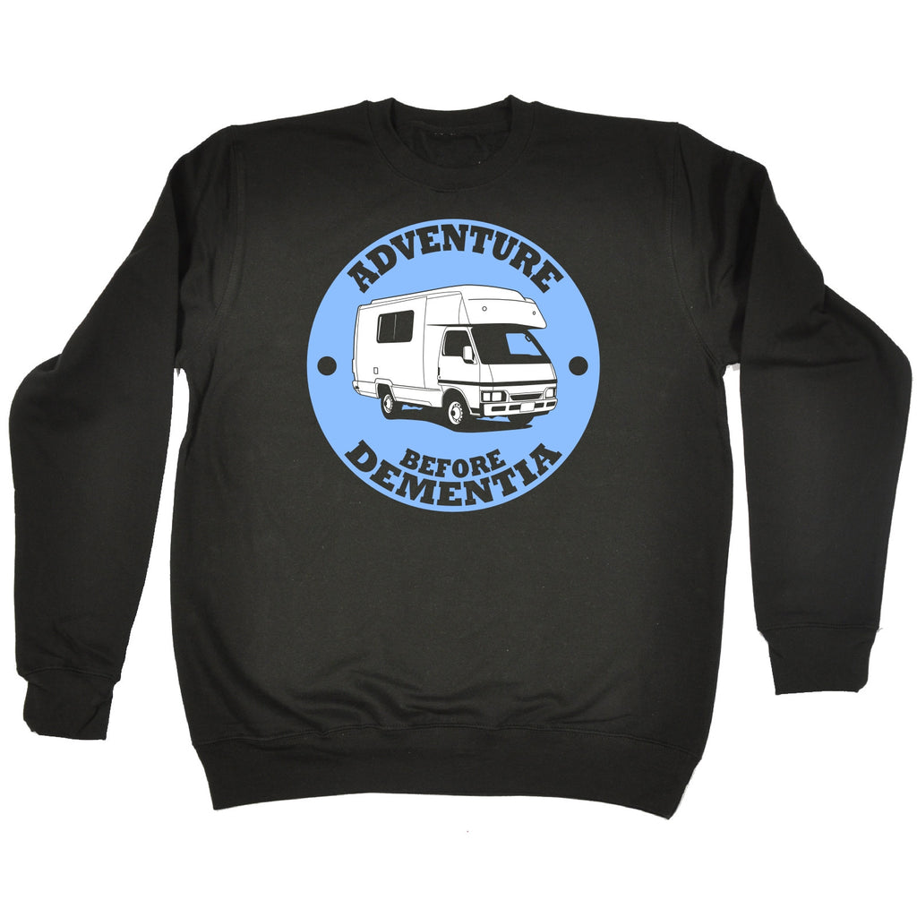 123t Adventure Before Dementia Caravan Funny Sweatshirt - 123t clothing gifts presents