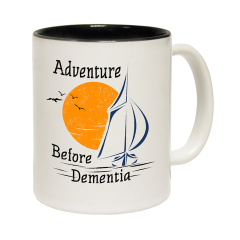 123t Adventure Before Dementia ... Sailing Funny Mug - 123t clothing gifts presents