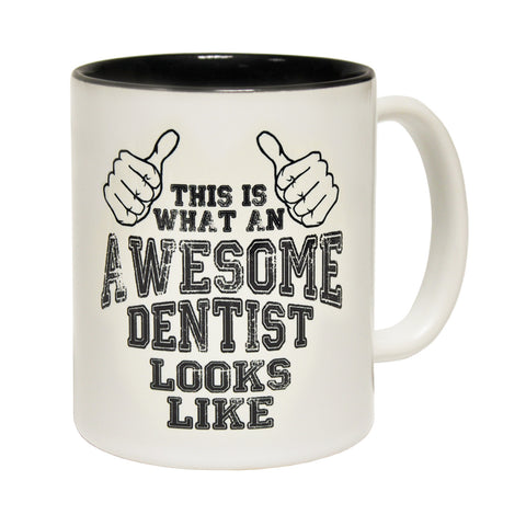 123t This Is What An Awesome Dentist Looks Like Funny Mug, THIS IS WHAT AN AWESOME