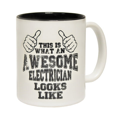 123t This Is What An Awesome Electrician Looks Like Funny Mug
