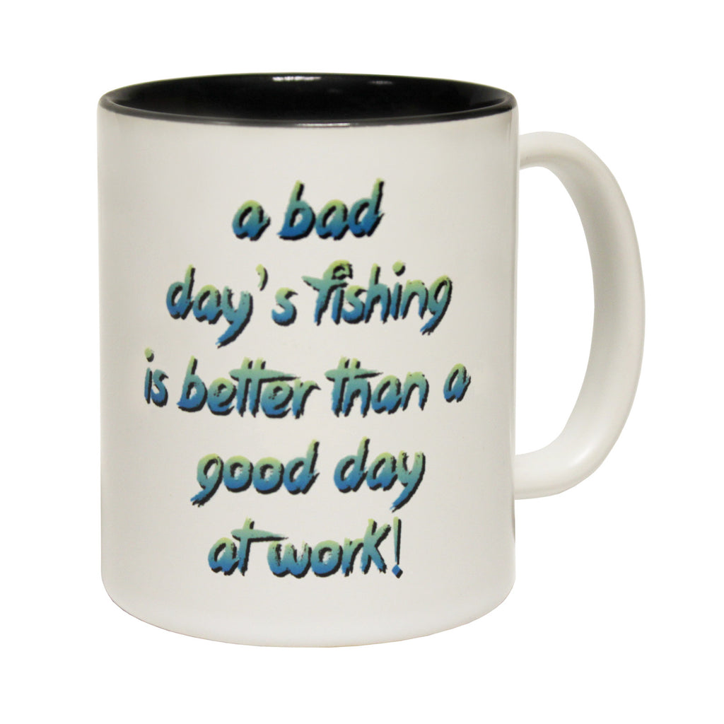 Drowning Worms Bad Day's Fishing Better Than A Good Day At Work Funny Fishing Mug