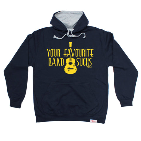 Banned Member Your Favourite Band Sucks Music Hoodie