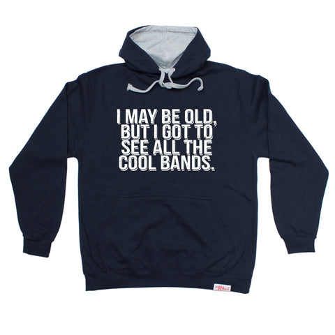 Banned Member I May Be Old But I Got To See All The Cool Bands Retro Hoodie